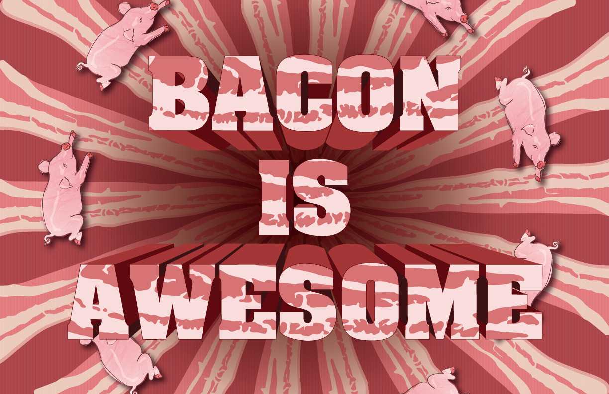 Bacon_is_Awesome_mark_2_by_poopbear