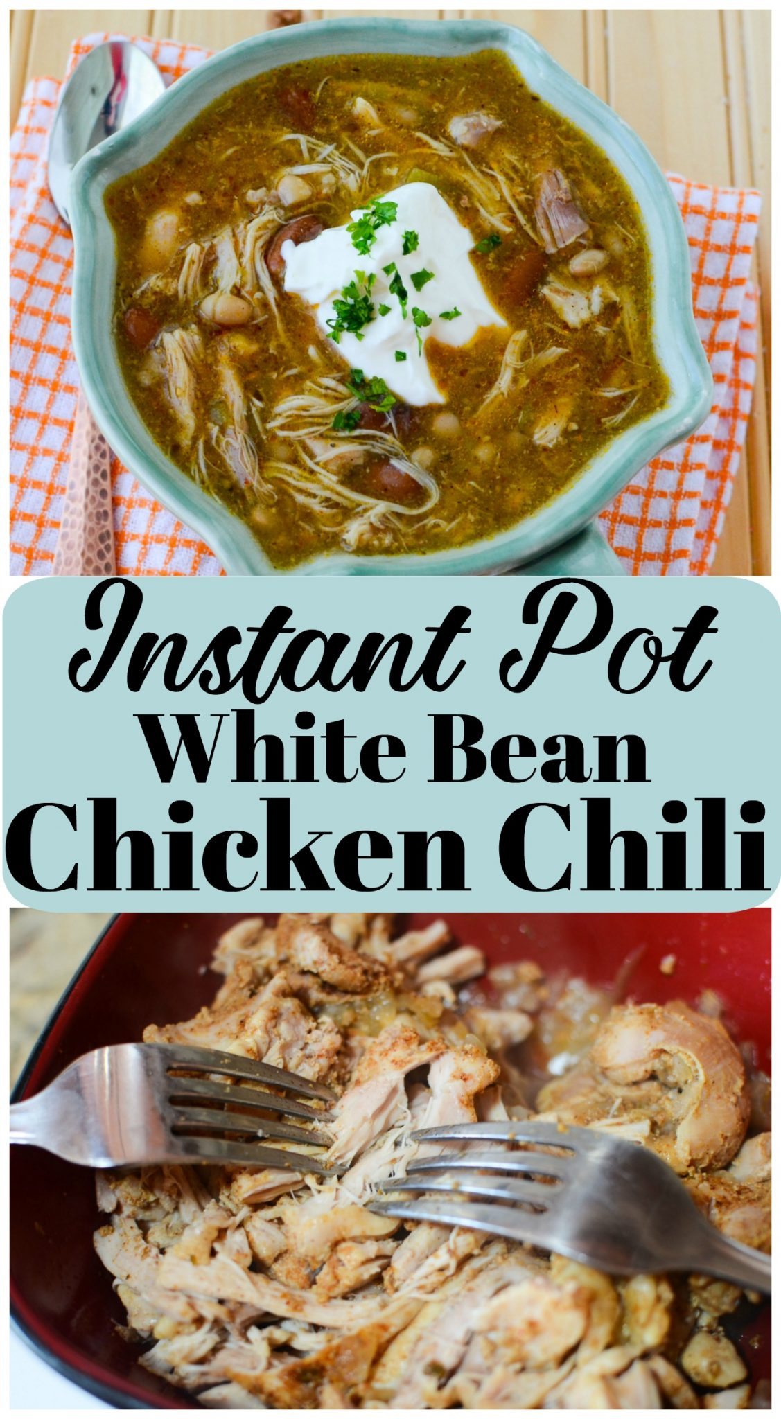Instant Pot White Bean Chicken Chili Recipe